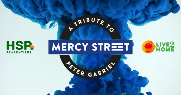 Mercy Street live – präsentiert von der HSP GRUPPE